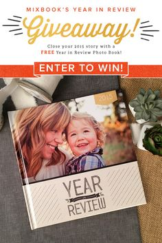 REPIN this post for your chance to win a Mixbook Year in Review Photo book! Contest ends 1/19. #pintowin #contest #giveaway