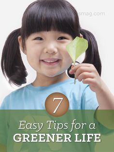 7 Easy Tips for a Greener Life - Grown Ups Magazine - Living green doesn't have to be difficult—or expensive.