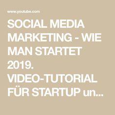 SOCIAL MEDIA MARKETING - WIE MAN STARTET 2019. VIDEO-TUTORIAL FÜR STARTUP und ALLE . - YouTube Studio App, Personal Branding, Online Marketing, Social Media Marketing, Youtube Kanal, Videos, Amazing, Psychics, Self Branding