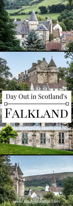 How to spend a lovely day out in Falkland, Scotland.
