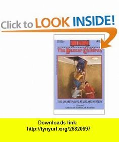 The Disappearing Staircase Mystery (Boxcar Children (Pb)) (9780756907723) Gertrude Chandler Warner , ISBN-10: 0756907721  , ISBN-13: 978-0756907723 ,  , tutorials , pdf , ebook , torrent , downloads , rapidshare , filesonic , hotfile , megaupload , fileserve
