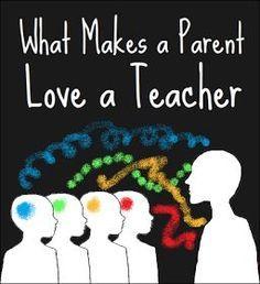 Makes a Parent Love a Teacher