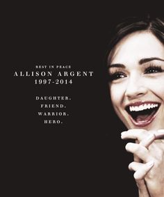 R.I.P. Allison Argent March 17th  Two years ago today, Allison Argent tragically died. gif