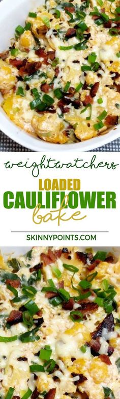 Loaded cauliflower bake Come with Only 2 Weight Watchers Smart Points