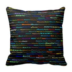 Mastic Text Design I Throw Pillow