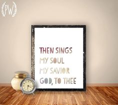 Bible Verse Art Hymn Printable, Scripture Print Christian wall art decor poster, inspirational quote INSTANT DOWNLOAD - Then sings my soul