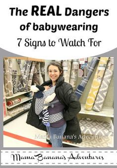 The Real Dangers of Babywearing, 7 Signs to Watch For #babywearing #wearallthebabies #carrythem #attachmentparenting #keepthemclose