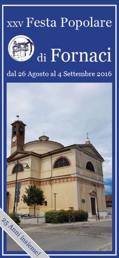 25 Festa Popolare di Fornaci BS http://www.panesalamina.com/2016/50258-25-festa-popolare-di-fornaci-bs.html