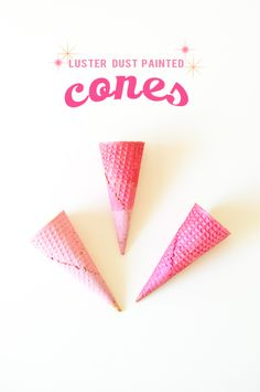 luster dust painted ice cream cones (food-safe paint)