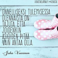 "7 kannustavaa kuvaa Sinulle: ""Et ole liian vanha, eikä ole liian myöhäistä"" Favorite Quotes, Best Quotes, Love Quotes, Cool Words, Wise Words, Kind Reminder, Motivational Quotes, Inspirational Quotes, Think"