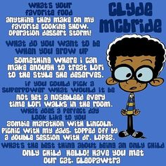 Get to know Clyde McBride! House Jokes, Loud House Sisters, Loud House Rule 34, Loud House Characters, Cartoon Characters, Fairly Odd Parents, Famous Cartoons, Watch Cartoons, Favorite Cartoon Character