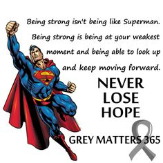 NEVER LOSE HOPE BRAIN CANCER WARRIORS!  My 23rd Friday w/o my Warrior. #greymatters365