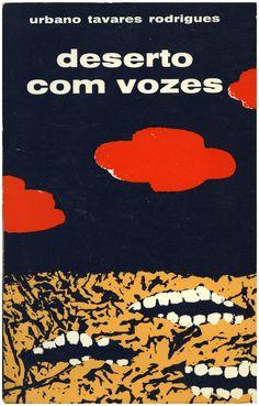 Deserto com vozes, Urbano Tavares Rodrigues, Seara Nova, design Henrique Ruivo, 1976