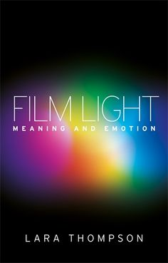FILM LIGHT: MEANING AND EMOTION / plaats: 771.2 THOM 2015