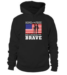 American Home of the Free Because of the Brave shirt patriot Tshirt Veteran T Shirts, Navy Veteran, Military Veterans, Veterans Day Activities, Braves Shirts, Us Labor Day, Armed Forces, Hoodies, Sweatshirts