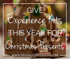 Gift Experiences for Christmas This Year - Frugal Confessions-Experiences