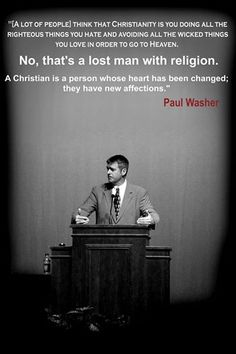 Truth from Paul Washer. i suggest that every one takes time to listen to his sermons. amazing speaker!