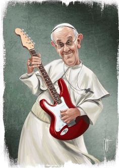 Pope Francesco rocks!