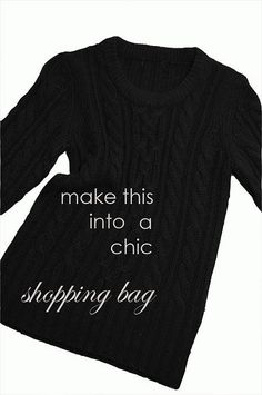 I love the Art of Doing Stuff ! # 3  I have a few old sweaters in mind and a sewing machine yet to unpack....