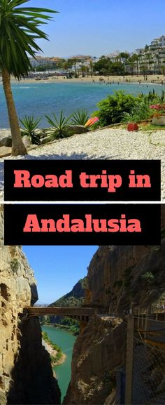 Road trip in Andalusia | Top things to do in Andalusia | Travel to Andalusia | Visit Andalusia | What to see in Andalusia | Caminito del Rey | Alhambra | Malaga | Cordoba | Hiking in Andalusia | best road trip | Points of interest in Andalusia | Trekking in Andalusia | best things to do in Andalusia | roadtrip in Andalusia |
