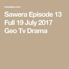 Faaslay Episode 18 Full 11 April 2017 PTV Home Drama - Humtvplus Geo Tv, 10 March, First Tv, Episode 5, Dramas, Places, Drama, Lugares