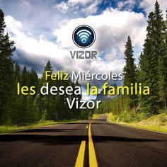 La familia Vizor les desea un #Felizmiércoles #Seguidores #Vizor #App #Servicio   www.vizormobil.com