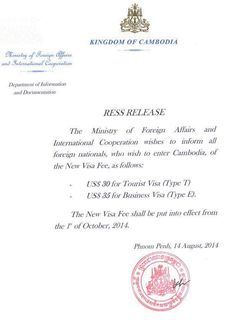 We been notify that the Ministry of Foreign Affairs and International Cooperation of Cambodia will be increasing the Cambodia entry visa fee as of 1st Oct 2014.