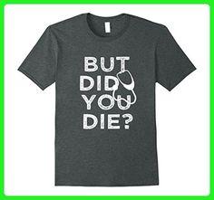 Mens But did you die? Funny nurse saying shirt Medium Dark Heather - Careers professions shirts (*Amazon Partner-Link)