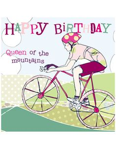 Birthday Card For Female Cyclists by Molly Mae and available at www.cardcrushgreetings.com