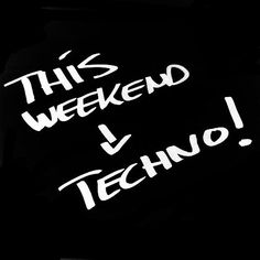 #techno #letstechno #weekend  #technomusic #dj