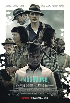 Netflix has debuted a poster and teaser trailer for the acclaimed drama Mudbound. Directed by Dee Rees, the film stars Jason Clarke, Carey Mulligan, Jason Streaming Hd, Streaming Movies, Hd Movies, Movies To Watch, Movies Online, Movies And Tv Shows, Movie Tv, Movie Trivia, Movie Tickets
