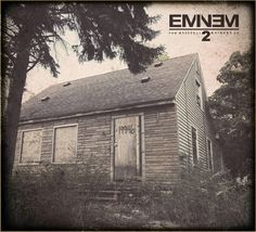 Marshall Mathers LP 2. 'Nuff said
