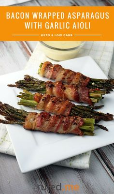 A bacon wrapped asparagus with garlic aioli recipe. Great for a low carb or keto meal or side dish. #ketodiet #ketorecipes #ketogenicdiet