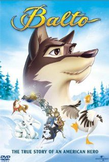Balto (1995) - An outcast half-wolf risks his life to prevent a deadly epidemic from ravaging Nome, Alaska.  Director: Simon Wells Writers: Cliff Ruby (screenplay), Elana Lesser (screenplay),  Stars: Kevin Bacon, Bob Hoskins, Bridget Fonda