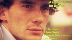 Ayrton #Senna do Brasil Episódio 3 HD TV - Esporte Espetacular (TV Globo) PT/BR