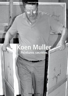 "Catalogue d'exposition // Catalogue d'artiste > Koen Muller - ""Peintures Secrètes"" - Nov.2014 - 10€ Expositions, Catalogue, Fictional Characters, Artist, Fantasy Characters"