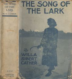 """Cover of the first edition of """"The Song of the Lark."""" From the University of South Carolina Library collection."""