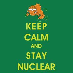 I designed this for the Simpsons Threadless challenge, but then I read the Terms of Service agreement and decided I didn't want to give up the rights.  https://www.teepublic.com/show/4082-keep-calm-and-stay-nuclear  Tags simpsons, blinky, keep calm, geek, nerd, humor, funny, cartoon