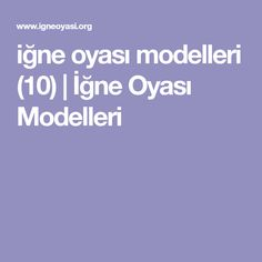 iğne oyası modelleri (10)   İğne Oyası Modelleri