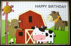 Farm birthday card made using Cricut - Country Life, Create-a-Critter and Birthday Bash cartridges. Embossed with Cuttlebug.