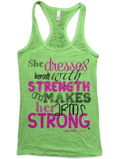 """Proverbs 31:17 """"She Dresses Herself with Strength"""" Fitness Bible Scripture Tank, add it to your workout clothes closet 
