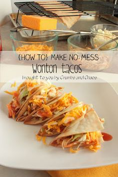 How to make No-Mess Wonton Tacos ... bake the wonton wrappers into taco shells! I gotta try this!