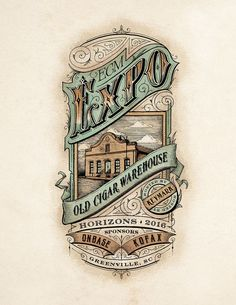 Behance :: Editing Old Cigar Warehouse Expo Victorian Vintage Illustration - ART Vintage Packaging, Vintage Labels, Retro Poster, Vintage Posters, Vintage Type, Vintage Art, Logo Vintage, Vintage Jewelry, Typography Inspiration