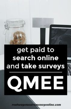 ... you can earn extra cash on Qmee. They pay instantly when you cash out