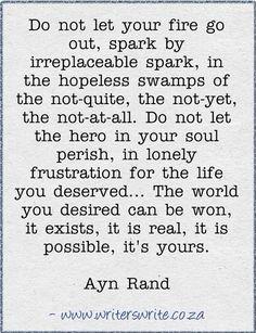 Believe it....Ayn Rand