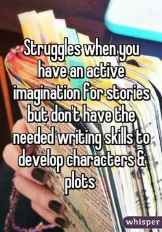 funny things Struggles when you have an active imagination for stories but don't have the needed writing skills to develop characters & plots Writing Humor, Book Writing Tips, Writing Quotes, Writing Skills, Book Quotes, Game Quotes, Fiction Writing, Fan Fiction, Funny Relatable Memes