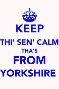 Yorkshire Keep Calm sign