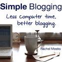 Simple Blogging. Less computer time, better blogging. #blogging