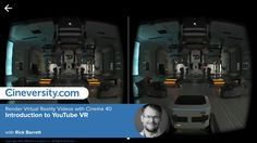 Render Virtual Reality Videos with Cinema 4D: Introduction to YouTube VR