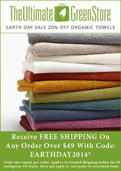 Earth Day Special. Save 20% on Coyuchi Organic Towels. Sale runs today through tuesday 4/22 only.